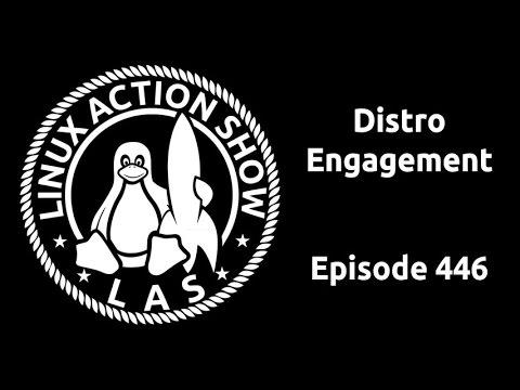 Distro Engagement | Linux Action Show 446