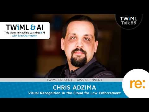 Chris Adzima Interview - Visual Recognition in the Cloud for Law Enforcement