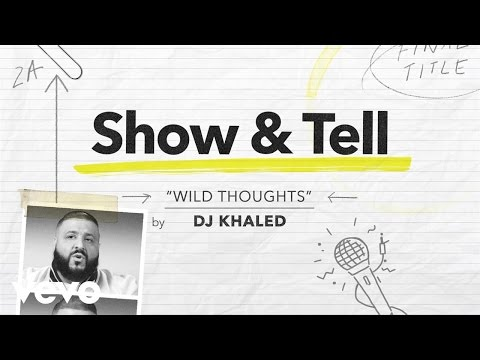 DJ Khaled - Show & Tell: DJ Khaled