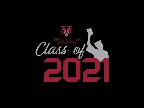 Virginia Union University 2021 Virtual Commencement