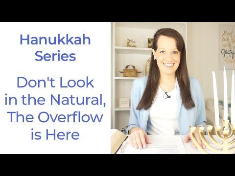 Hanukkah Series- The Overflow is Here