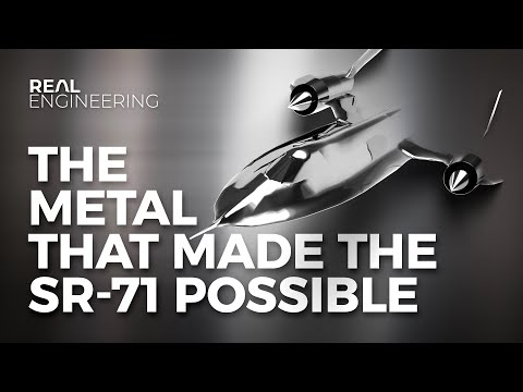 Titanium – The Metal That Made The SR-71 Possible