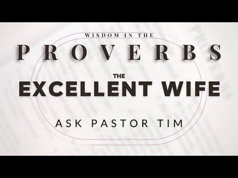 Proverbs: The Excellent Wife - Tim Conway
