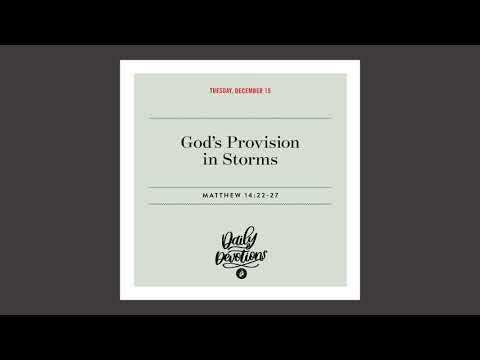Gods Provision in Storms   Daily Devotional