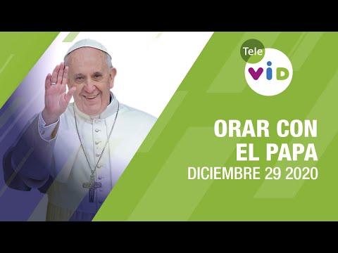 Click To Pray, Orar con el Papa Francisco hoy 🎄 Diciembre 29 2020 – Tele VID