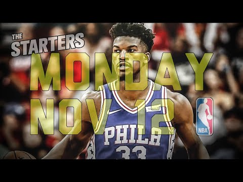 NBA Daily Show: Nov. 12 - The Starters