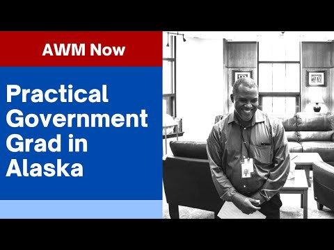 AWM Now: Becoming Trained for Practical Government in Alaska