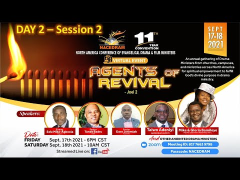 NACEDRAM CONFERENCE 2021 -  AGENTS OF REVIVAL! - DAY 2 SESSION 2