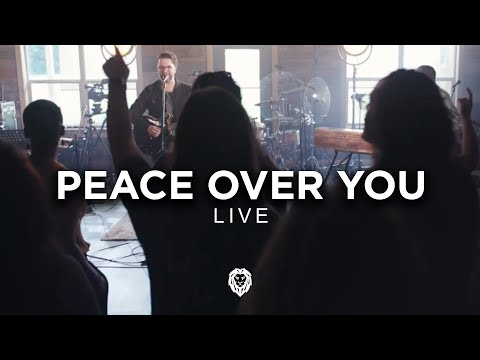 Here Be Lions - Peace Over You (Official Live Video)