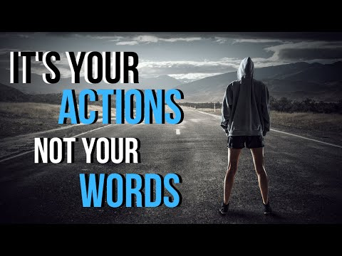 It's in Your Actions Not Your Words - Motivation Joe Joe Dawson