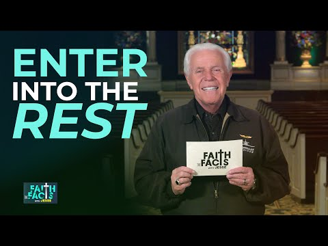Faith the Facts: Enter Into The Rest  Jesse Duplantis