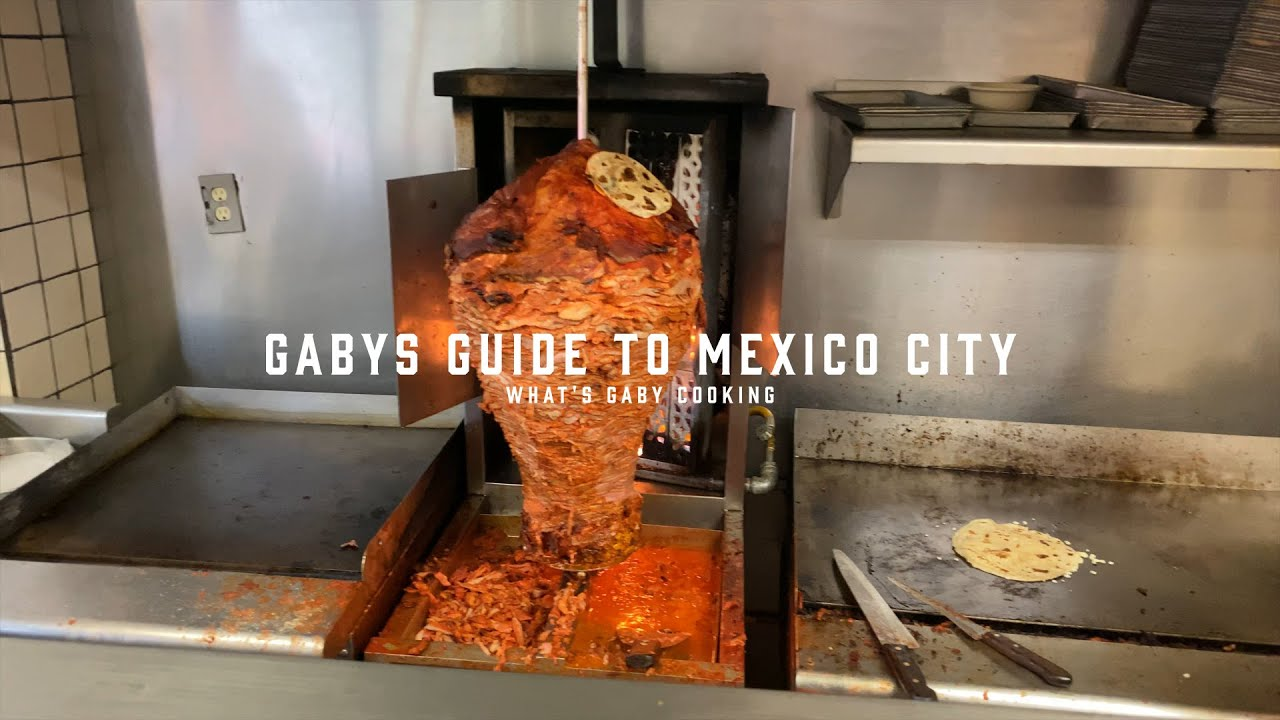 Gaby's Guide to Mexico City