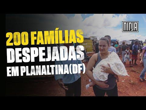200 famílias são despejadas de Acampamento do MTST em Planaltina