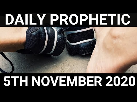 Daily Prophetic 5 November 2020 7 of 12 Subscribe for Daily Prophetic Words