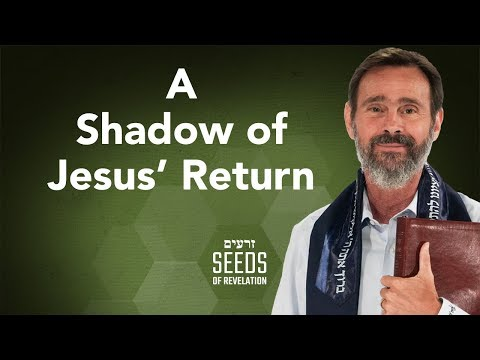 A Shadow of Jesus' Return