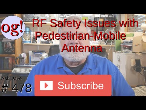 RF Safety Issues with Pedestrian-Mobile Antenna (#478)