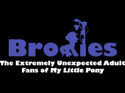 """[Official Trailer] """"Bronies: The Extremely Unexpected Adult Fans of My Little Pony"""""""