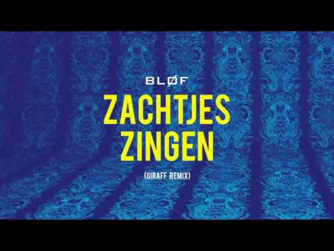 Officiële lyric video voor BLØF - Zachtjes Zingen Remix by Giraff   Beluister Zachtjes Zingen via: Spotify: https://BLOF.lnk.to/zachtjes-zingen/spotify Apple Music: https://BLOF.lnk.to/zachtjes-zingen/AppleMusic iTunes: https://BLOF.lnk.to/zachtjes-zingen/iTunes Deezer: https://BLOF.lnk.to/zachtjes-zingen/Deezer    Video door Haerlems Bodem.   Volg BLØF ook via: https://www.facebook.com/Blof/ https://www.instagram.com/blof/ https://twitter.com/blof https://www.youtube.com/user/bloftv   http://www.blof.nl/   ©BLØF 2018