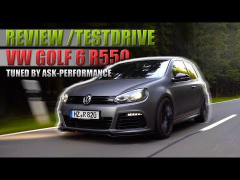 VW Golf 6 R 550PS ASK Performance  - Test Drive | Review | Fahrbericht (Deutsch) /// Lets Drive///