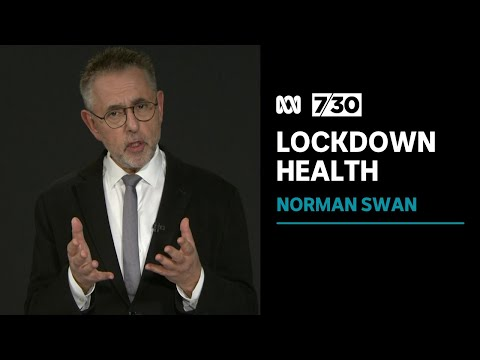 Norman Swan looks at the impact of lockdowns on our health | 7.30