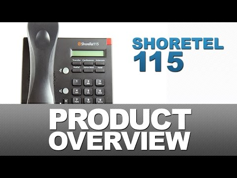 ShoreTel 115 Product Overview