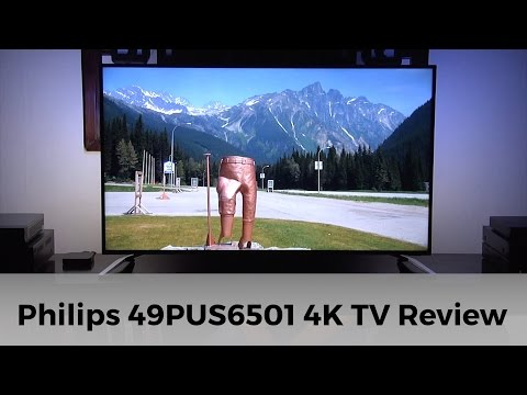 Philips 49PUS6501 4K UHD HDR TV Review