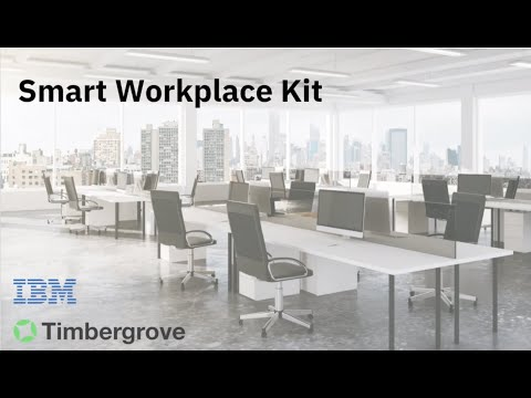 Internet of Things for Everything: Timbergrove Smarter Workplace