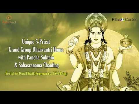 Grand Group Dhanvantri Homa with Pancha Suktam and Sahasranama Chanting on Sept 22 - 7.15am IST