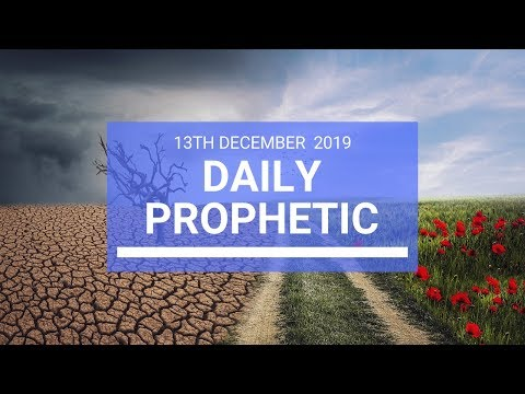 Daily Prophetic 13 December 2  of 4
