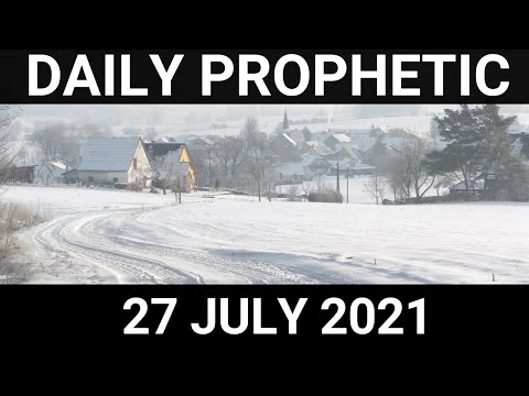 Daily Prophetic 27 July 2021 1 of 7