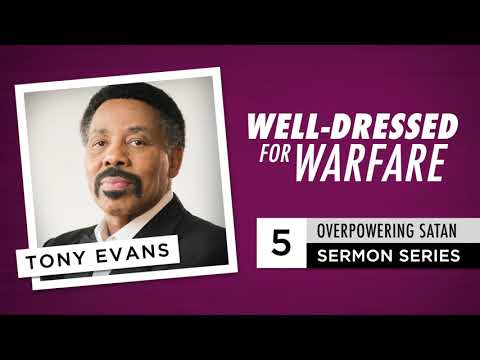 Well-Dressed for Warfare - Audio Sermon by Tony Evans