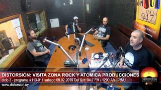 """""""DIstorsión: la visita de Zona Rock y Atómica Producciones"""" #113-011 sáb 09.02.2019"""