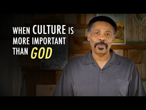 Our Culture Is Not As Important As Our God - Tony Evans