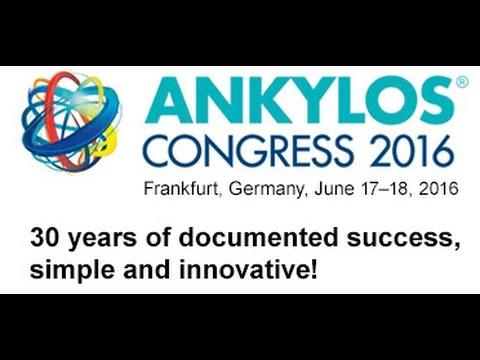 30 Jahre ANKYLOS – Jubiläumskongress 2016