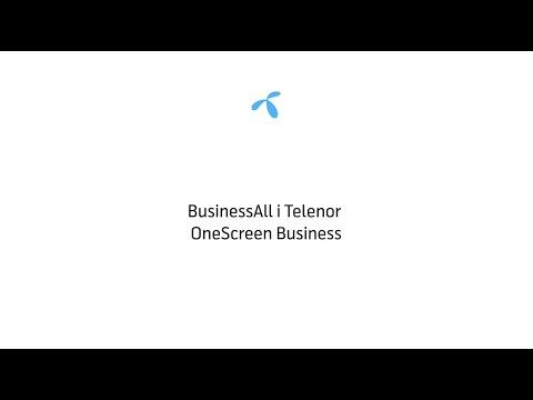 BusinessAll i Telenor OneScreen Business