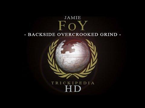 Jamie Foy: Trickipedia - Backside Overcrooked Grind