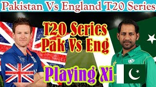 Pakistan Vs England ODI Series 2019 / Pakistan Playing Xi / Mussiab Sports /