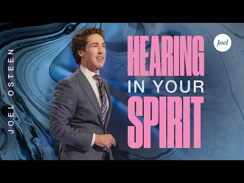 Hearing In Your Spirit  Joel Osteen