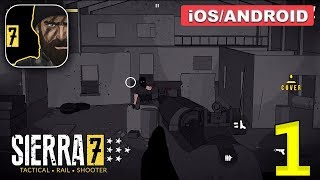 SIERRA 7 Tactical Shooting - Android / iOS Gameplay - Part 1