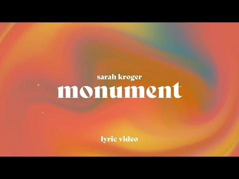 Monument - Sarah Kroger (Official Lyric Video)