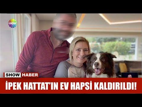 İpek Hattat'ın ev hapsi kaldırıldı!