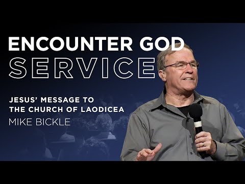 Jesus' Message to the Church of Laodicea  Mike Bickle