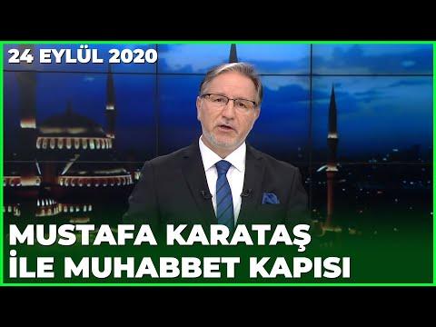 Prof. Dr. Mustafa Karataş ile Muhabbet Kapısı - 24 Eylül 2020