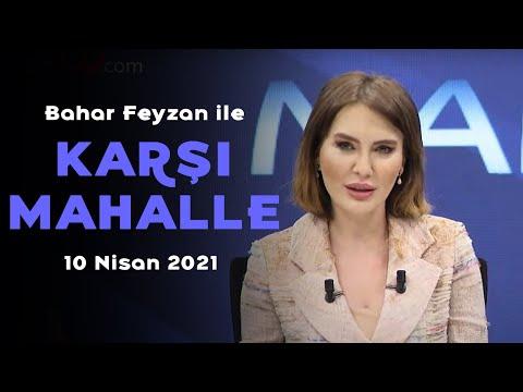 Kılıçdaroğlu muhalefetin ortak adayı mı? – Bahar Feyzan ile Karşı Mahalle – 10 Nisan 2021