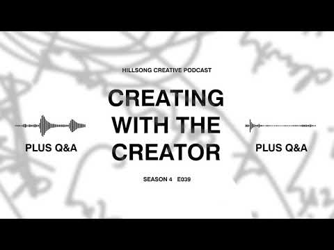 Hillsong Creative Podcast 039 - Leanne Thomas (Artist) Creating with the Creator