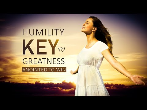 HUMILITY KEY TO GREATNESS - MORNING PRAYER