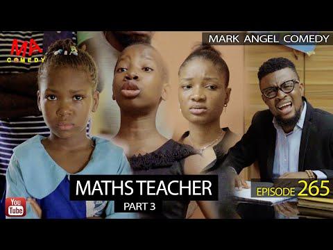 MATHS TEACHER Part 3 (Mark Angel Comedy) (Episode 265)
