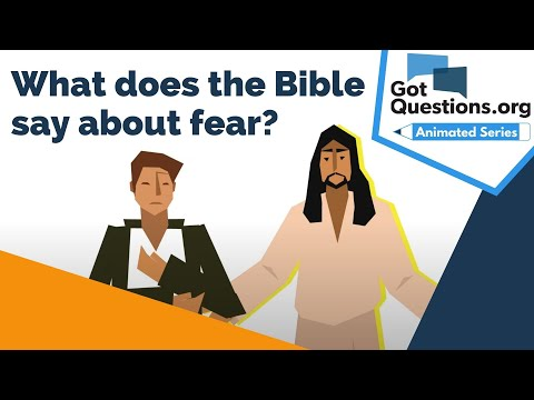 What does the Bible say about fear?