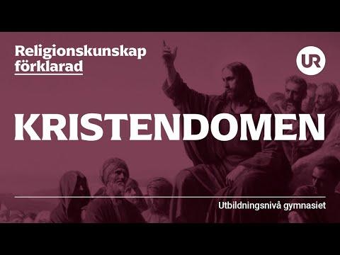 Kristendomen förklarad | RELIGIONSKUNSKAP | Gymnasienivå