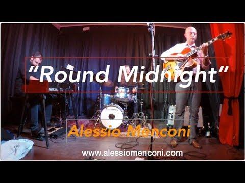 Round midnight - Alessio Menconi Organ Trio live